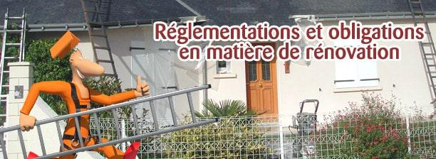 réglementation en matière de rénovation