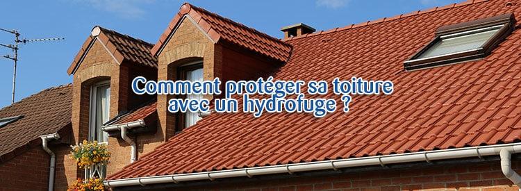 proteger toiture hydrofuge