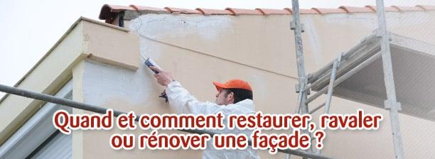 restaurer ravaler ou renover une facade