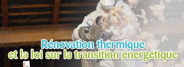 rénovation thermique et la loi sur la transition énergétique