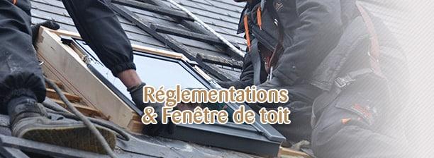 réglementation et fenêtre de toit