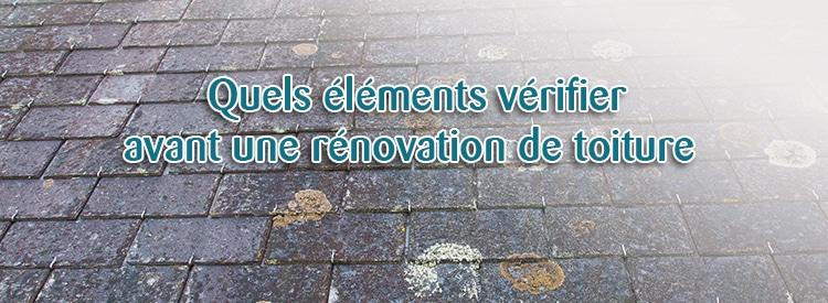 quels éléments vérifier avant une rénovation de toiture