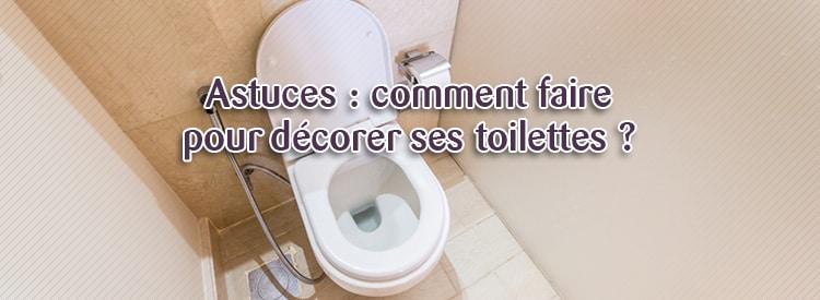 decorer ses toilettes