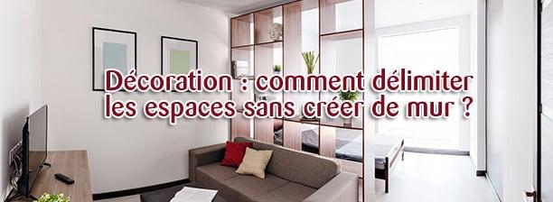 comment délimiter les espaces sans créer de mur ?