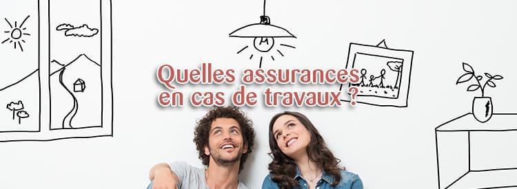 les assurances en cas de travaux