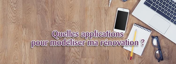 applications pour modéliser sa rénovation