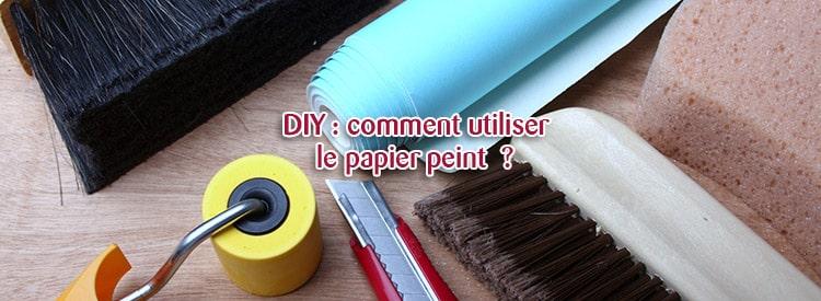 utiliser le papier peint en diy