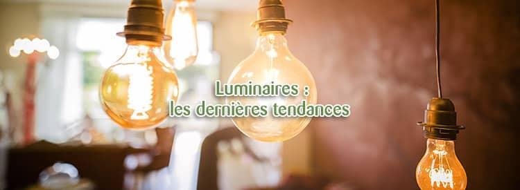tendances luminaires