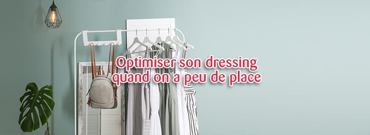 optimiser dressing peu de place