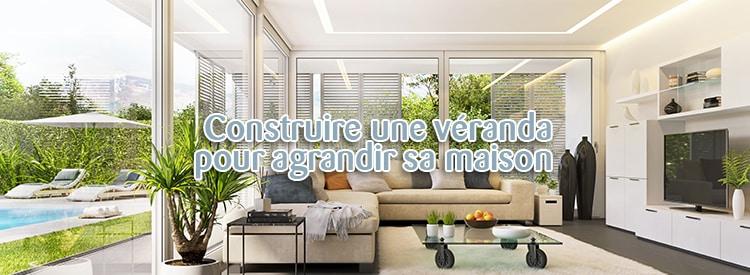 construire une véranda pour agrandir sa maison