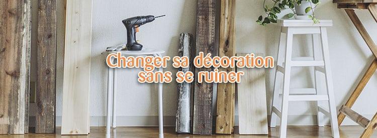 changer sa decoration sans se ruiner