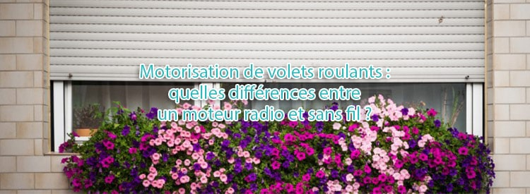 motorisation filaire radio differences