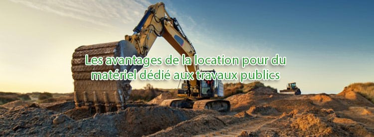 location machines travaux publics